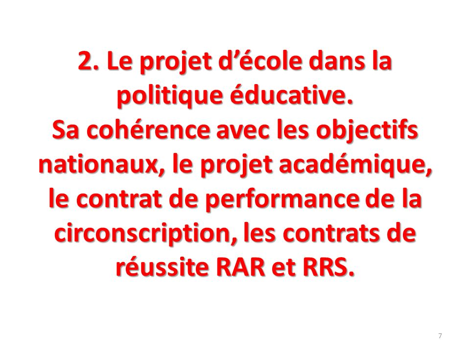 2. Le projet d'école dans la politique éducative