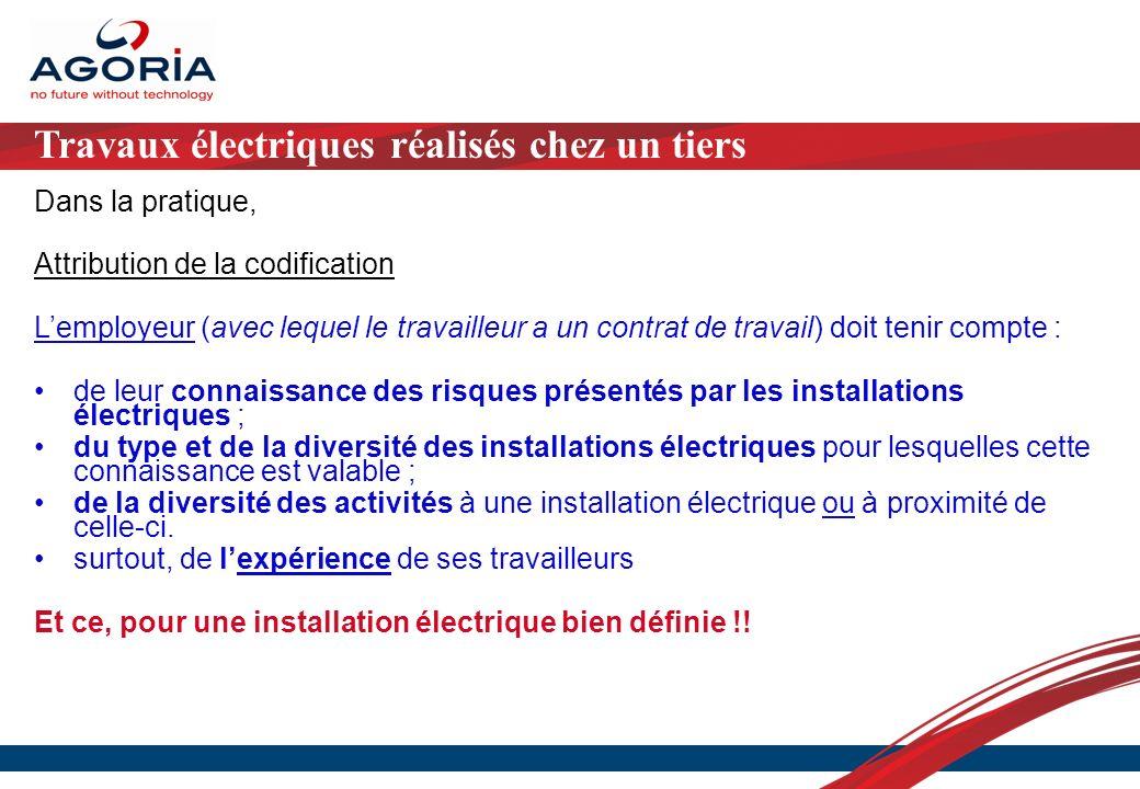 Travaux électriques réalisés chez un tiers