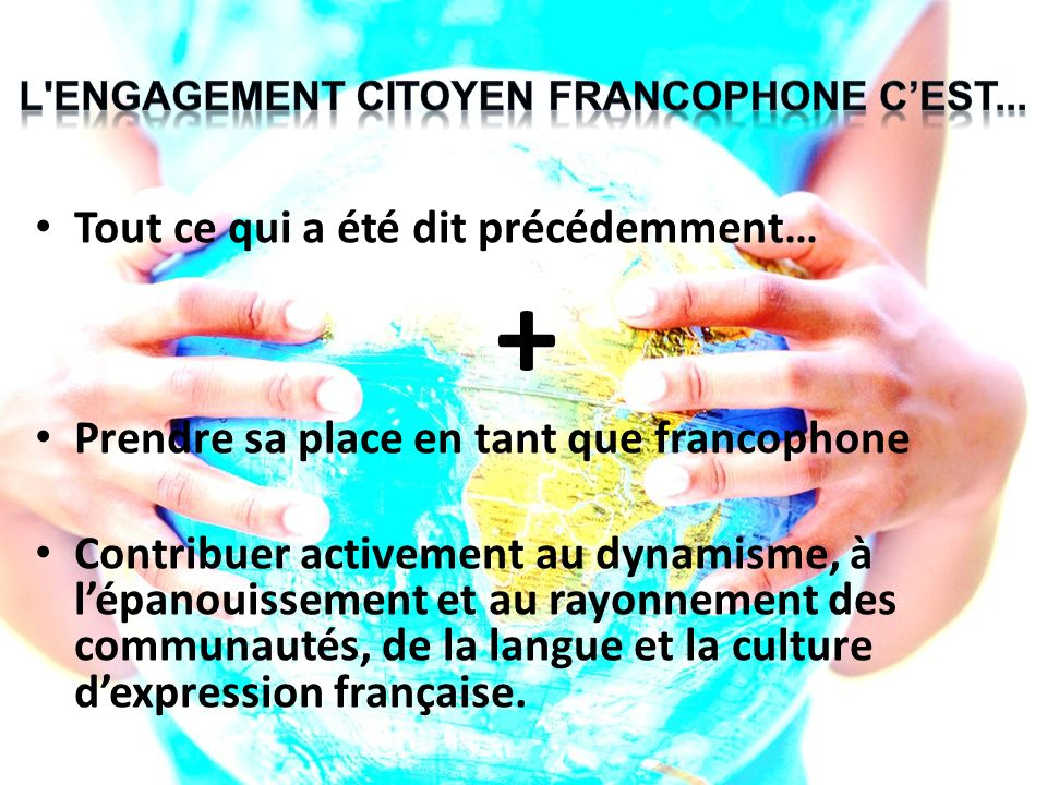 L engagement CITOYEN FRANCOPHONE C'EST...