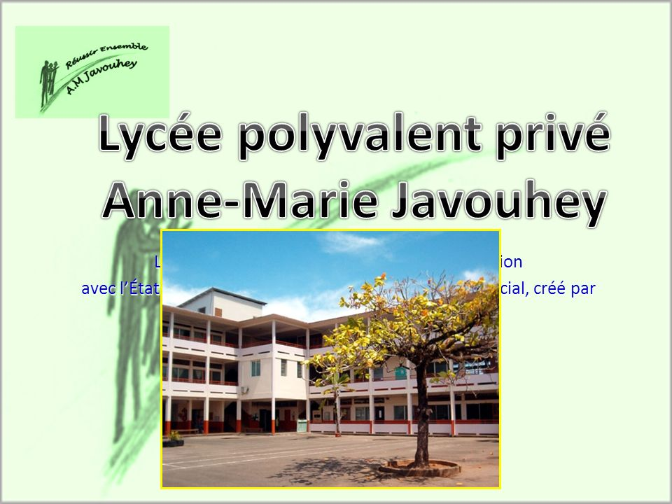 Lycée polyvalent privé Anne-Marie Javouhey