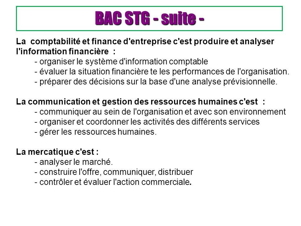 BAC STG - suite - La comptabilité et finance d entreprise c est produire et analyser l information financière :