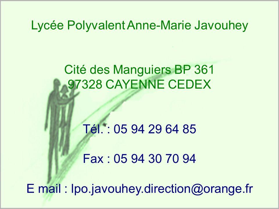 Lycée Polyvalent Anne-Marie Javouhey