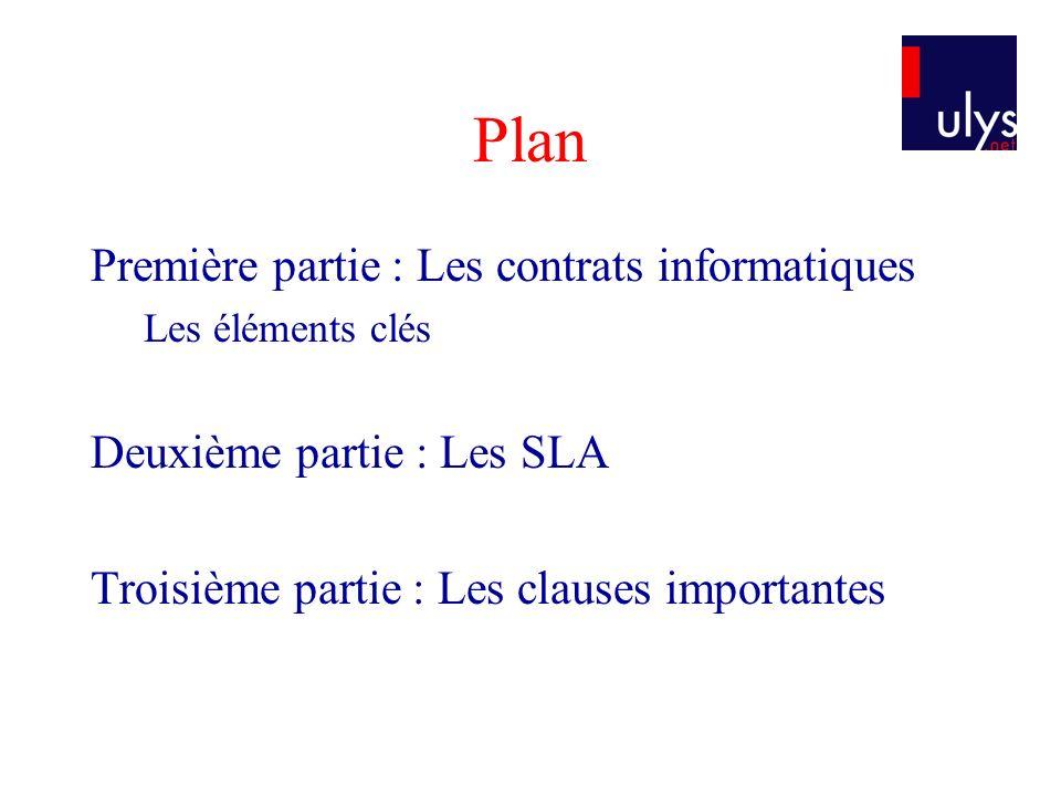 Plan Première partie : Les contrats informatiques