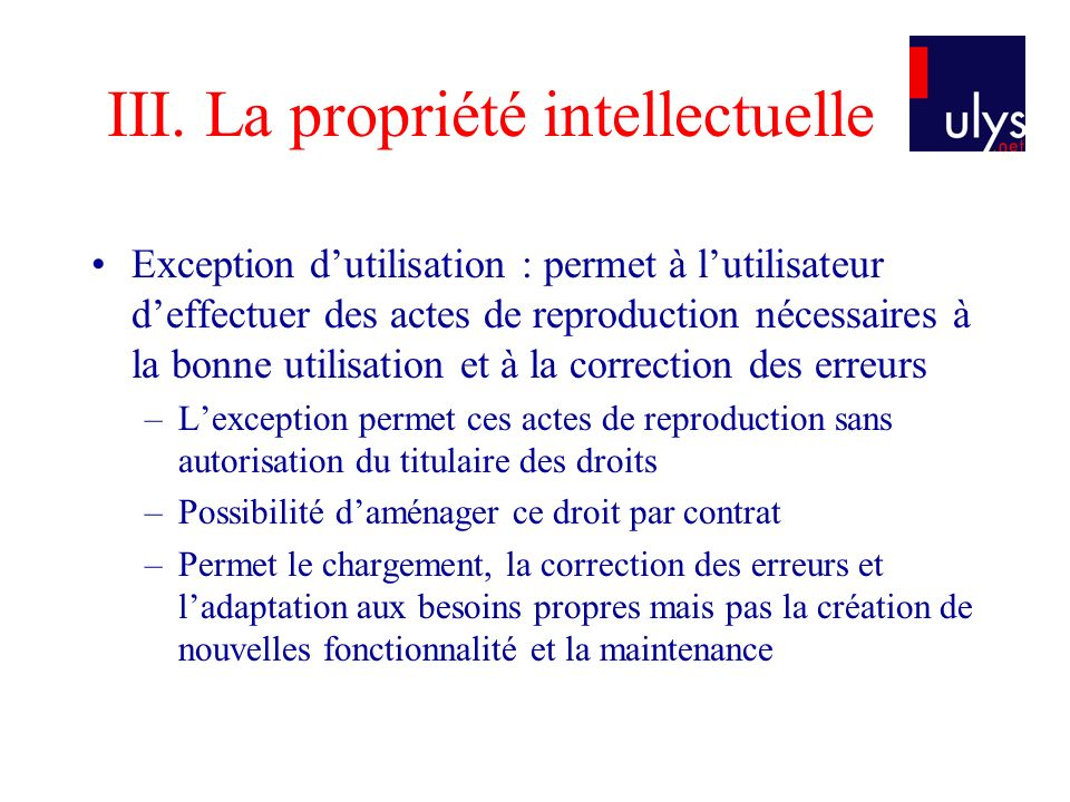 III. La propriété intellectuelle