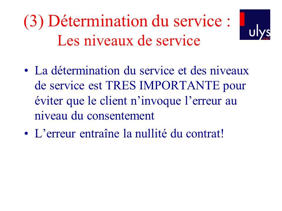 (3) Détermination du service : Les niveaux de service