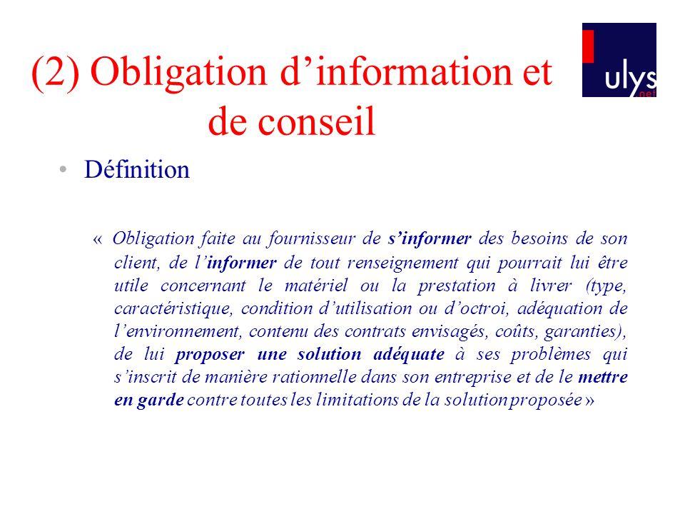 (2) Obligation d'information et de conseil