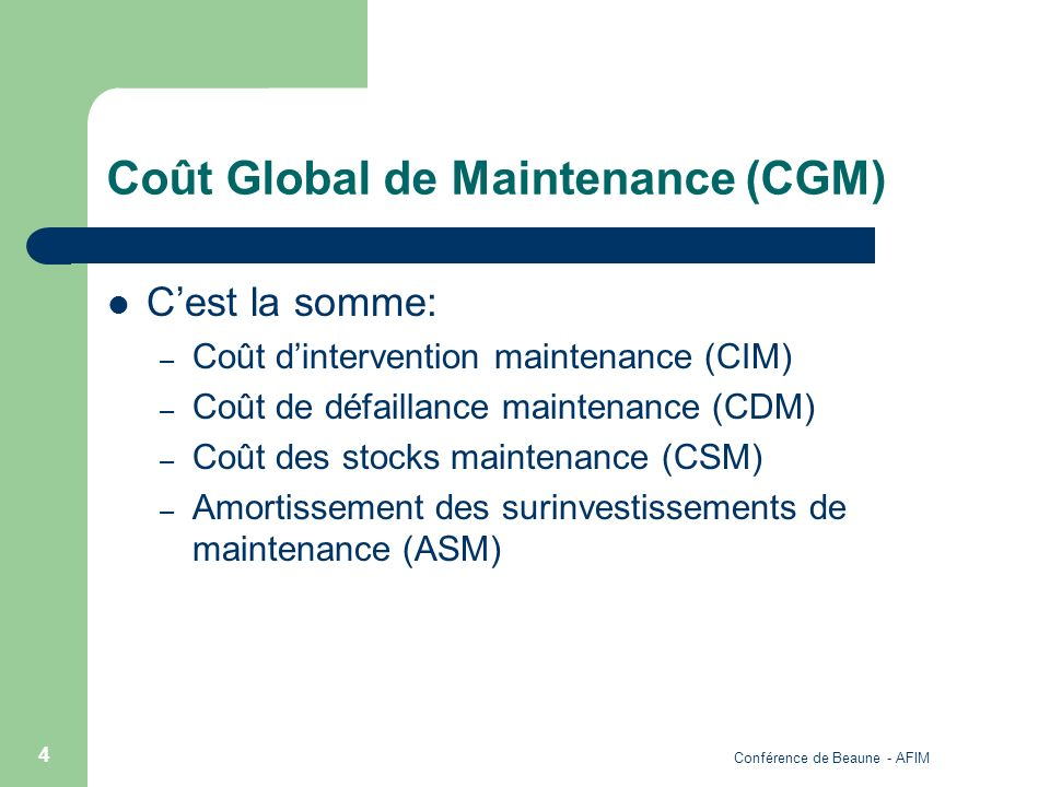 Coût Global de Maintenance (CGM)