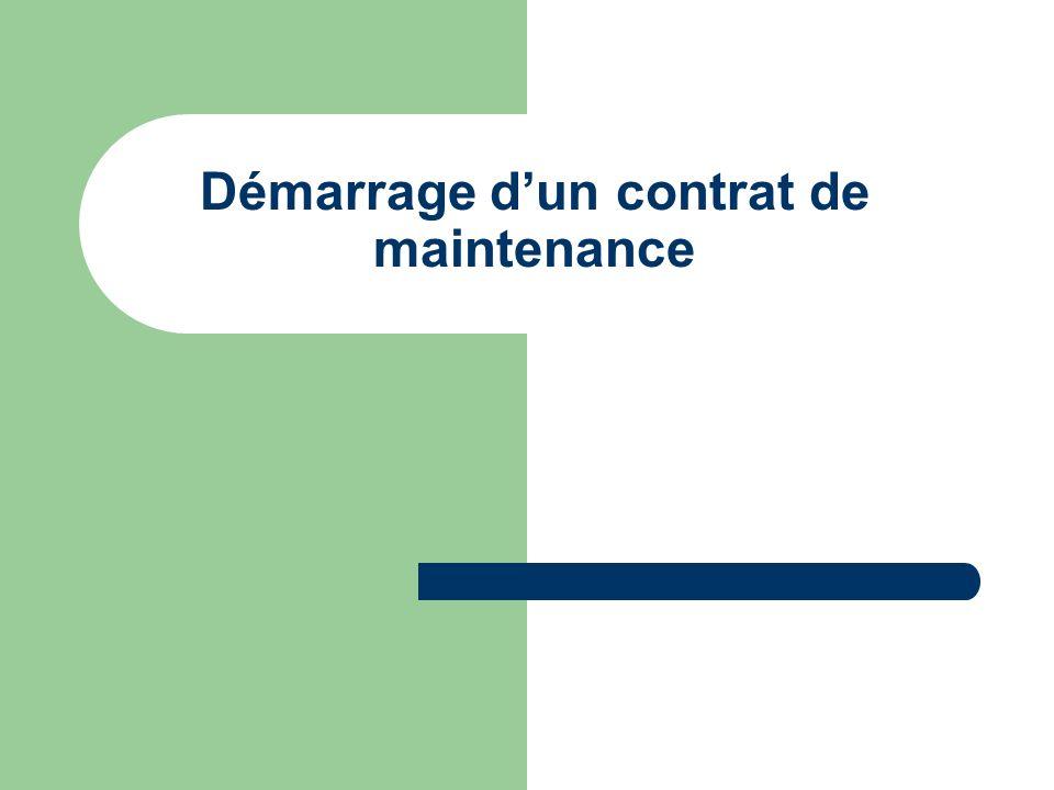 Démarrage d'un contrat de maintenance