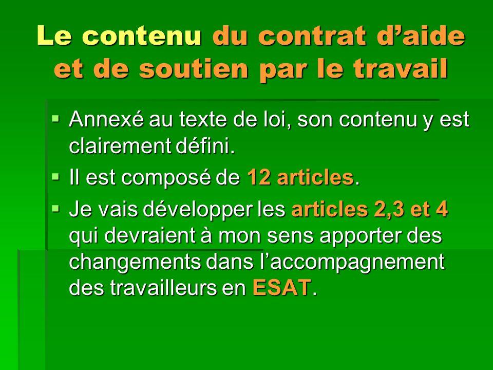 Le contenu du contrat d'aide et de soutien par le travail