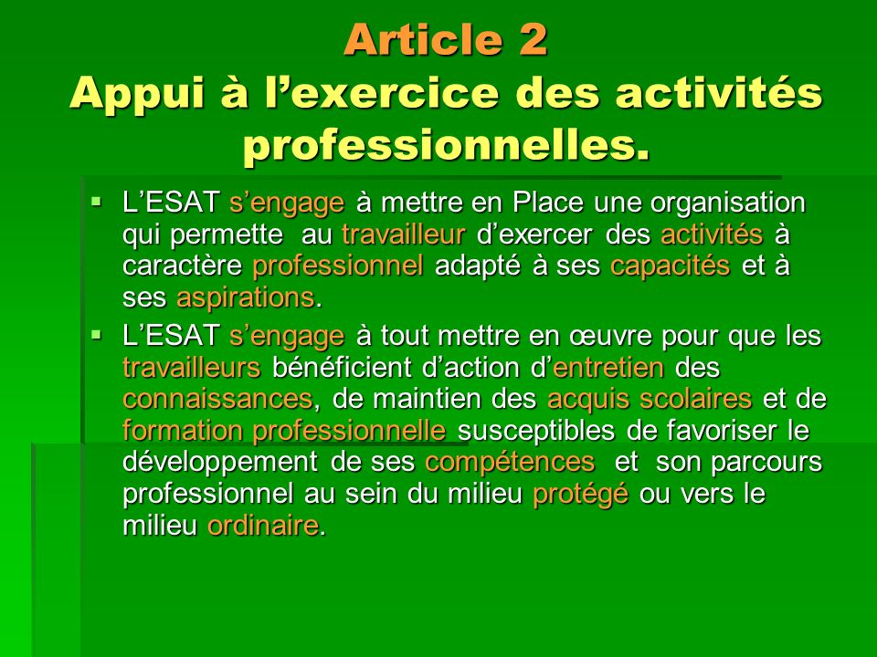 Article 2 Appui à l'exercice des activités professionnelles.