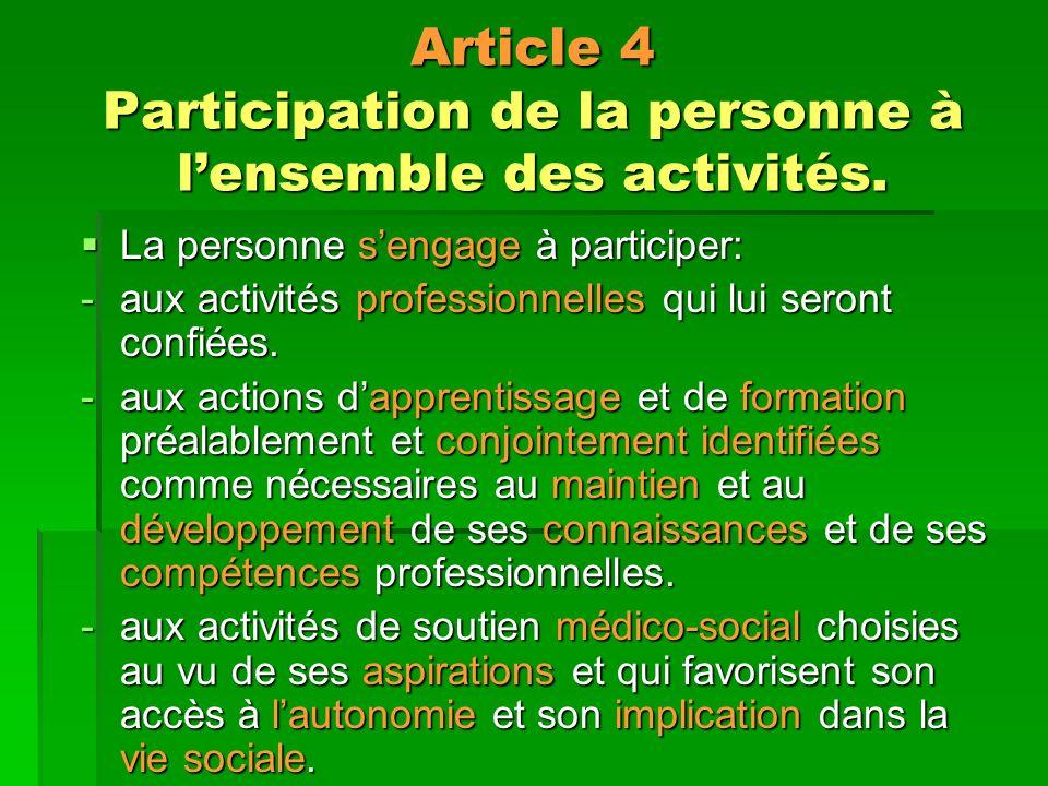 Article 4 Participation de la personne à l'ensemble des activités.