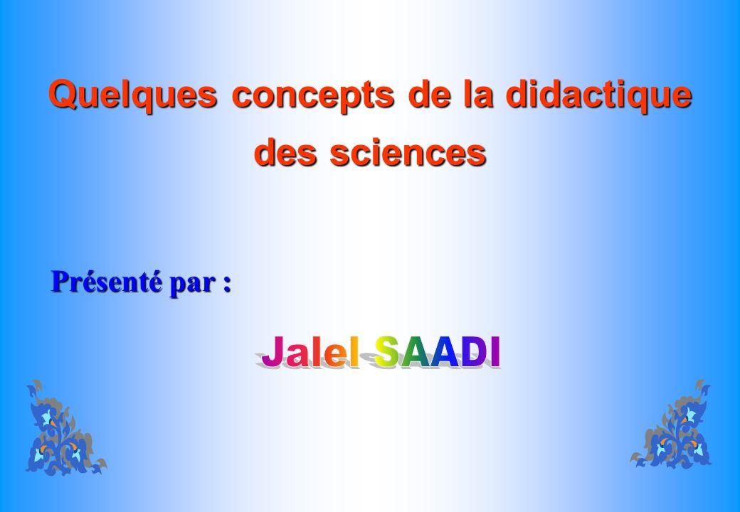 Quelques concepts de la didactique des sciences