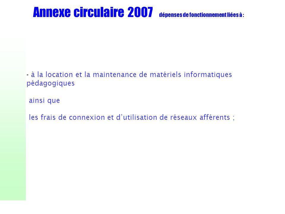 Annexe circulaire 2007 dépenses de fonctionnement liées à :