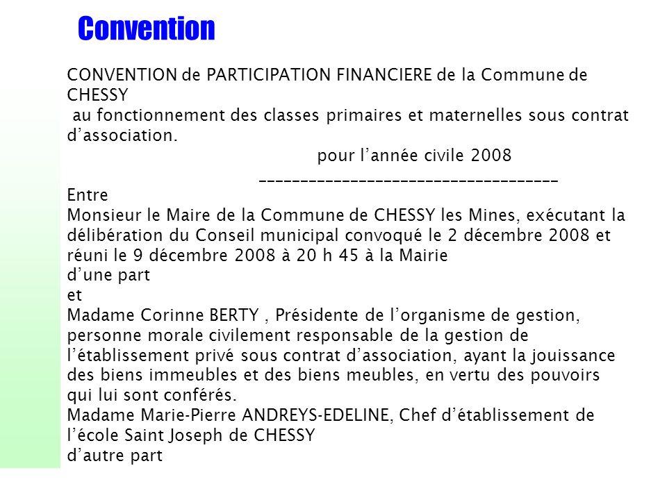 Convention CONVENTION de PARTICIPATION FINANCIERE de la Commune de CHESSY.