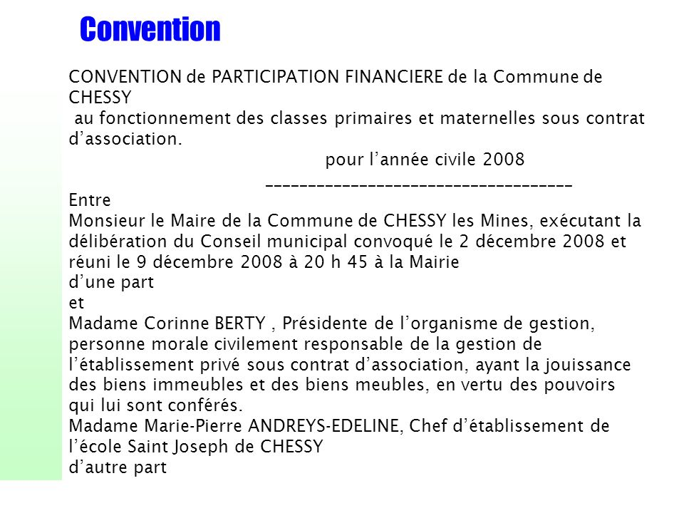 ConventionCONVENTION de PARTICIPATION FINANCIERE de la Commune de CHESSY.