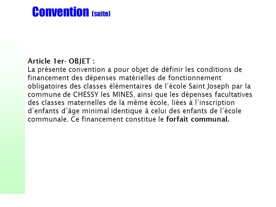 Convention (suite) Article 1er- OBJET :