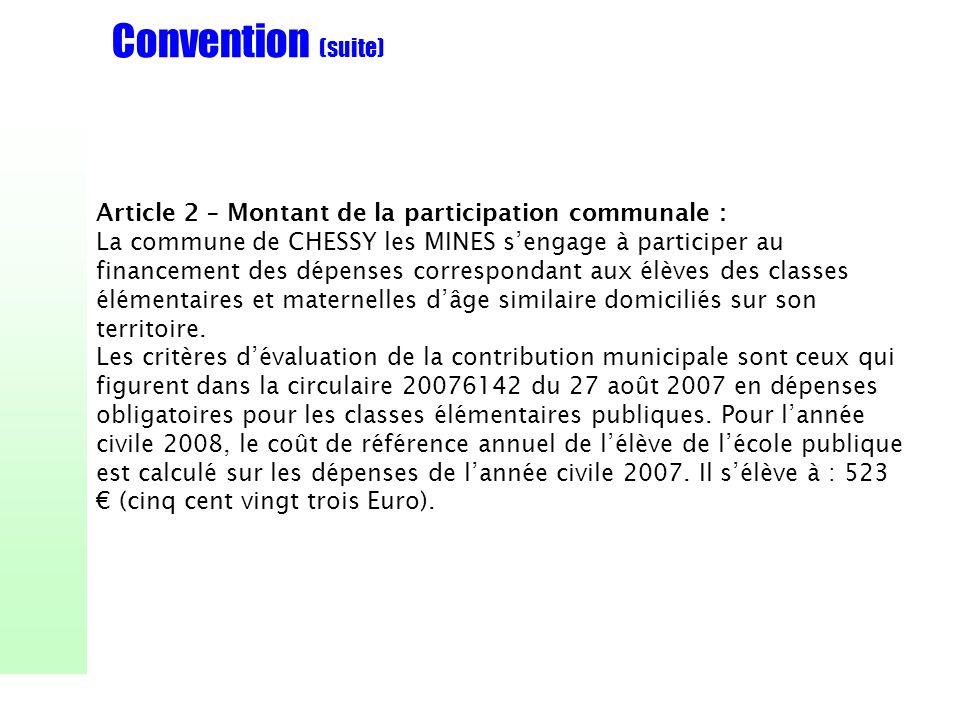Convention (suite) Article 2 – Montant de la participation communale :