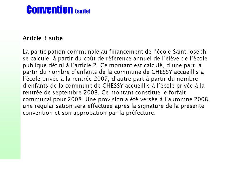 Convention (suite) Article 3 suite