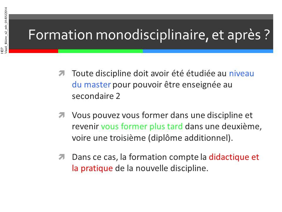 Formation monodisciplinaire, et après