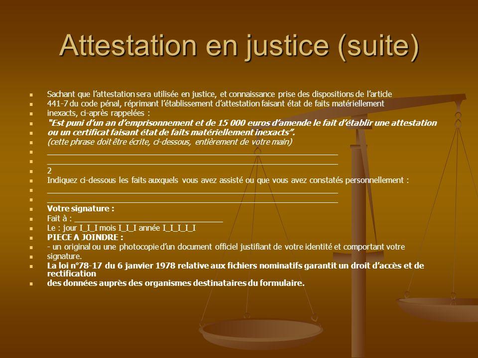 Attestation en justice (suite)