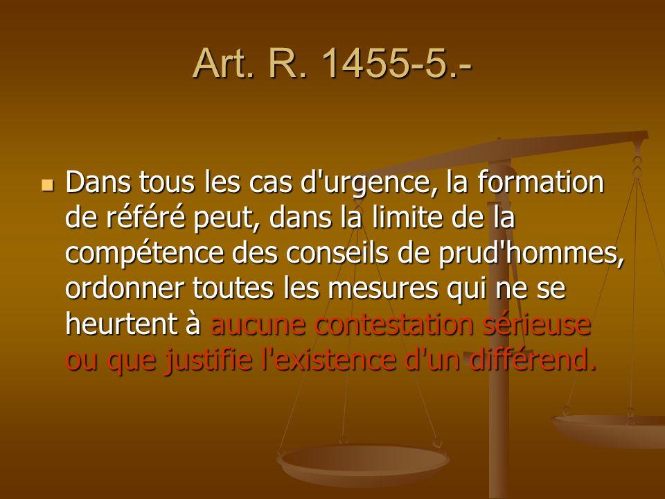 Art. R. 1455-5.-