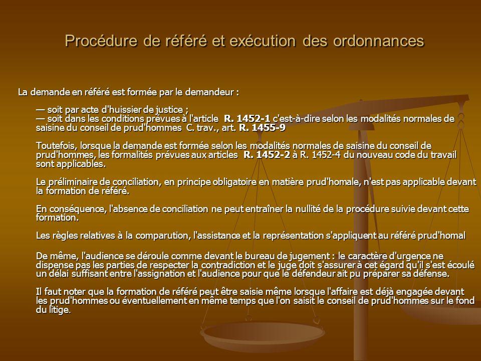 Procédure de référé et exécution des ordonnances