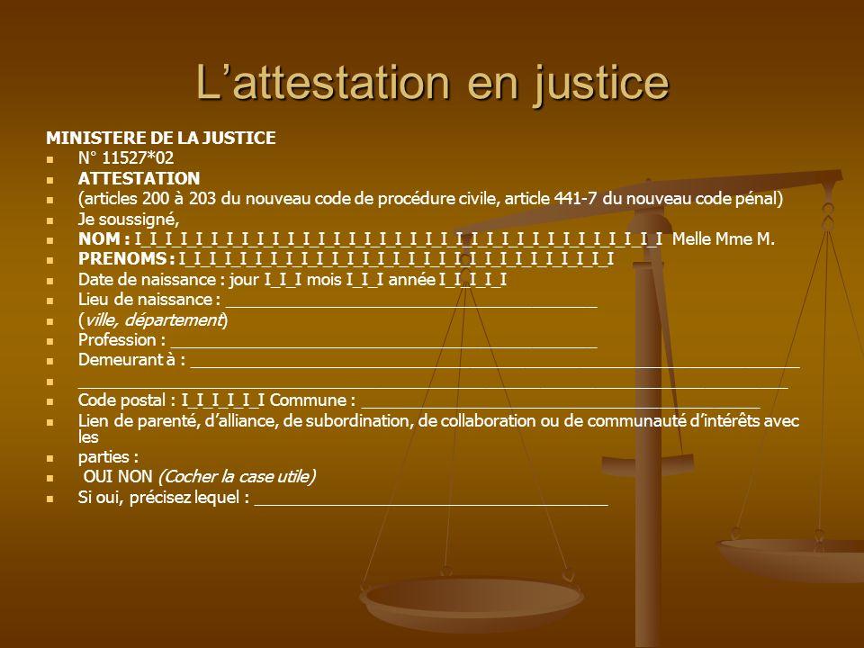 L'attestation en justice