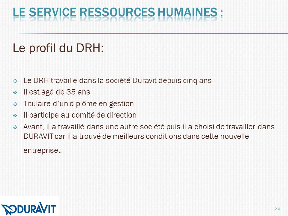 Le service ressources humaines :
