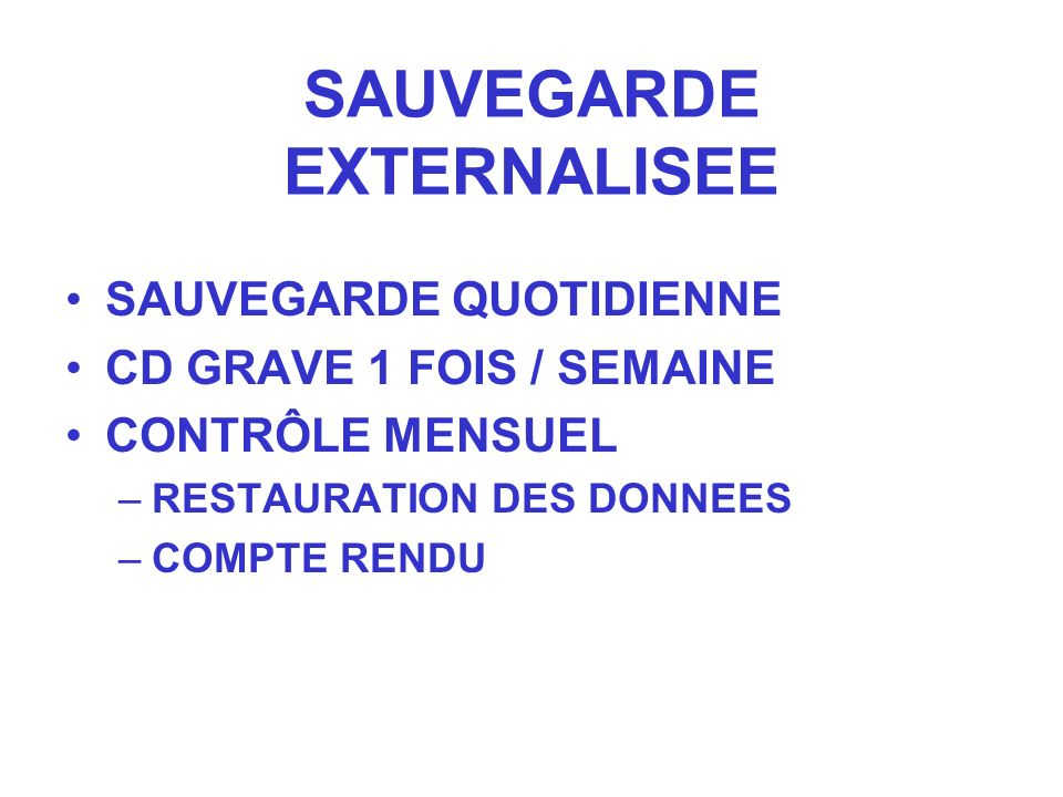 SAUVEGARDE EXTERNALISEE