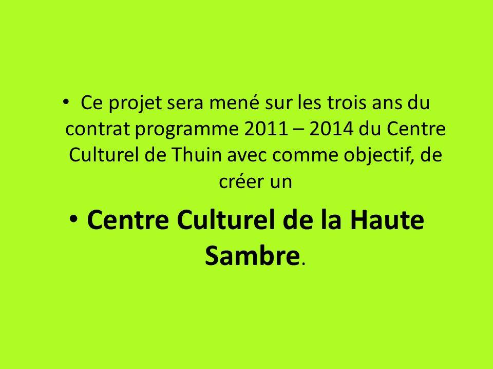 Centre Culturel de la Haute Sambre.
