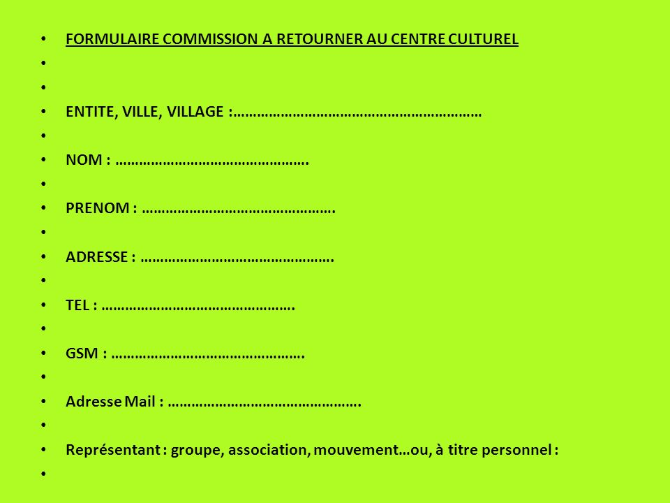 FORMULAIRE COMMISSION A RETOURNER AU CENTRE CULTUREL