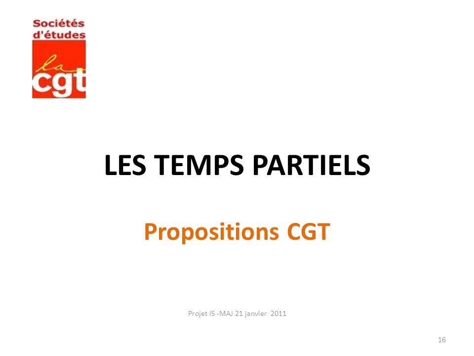 LES TEMPS PARTIELS Propositions CGT