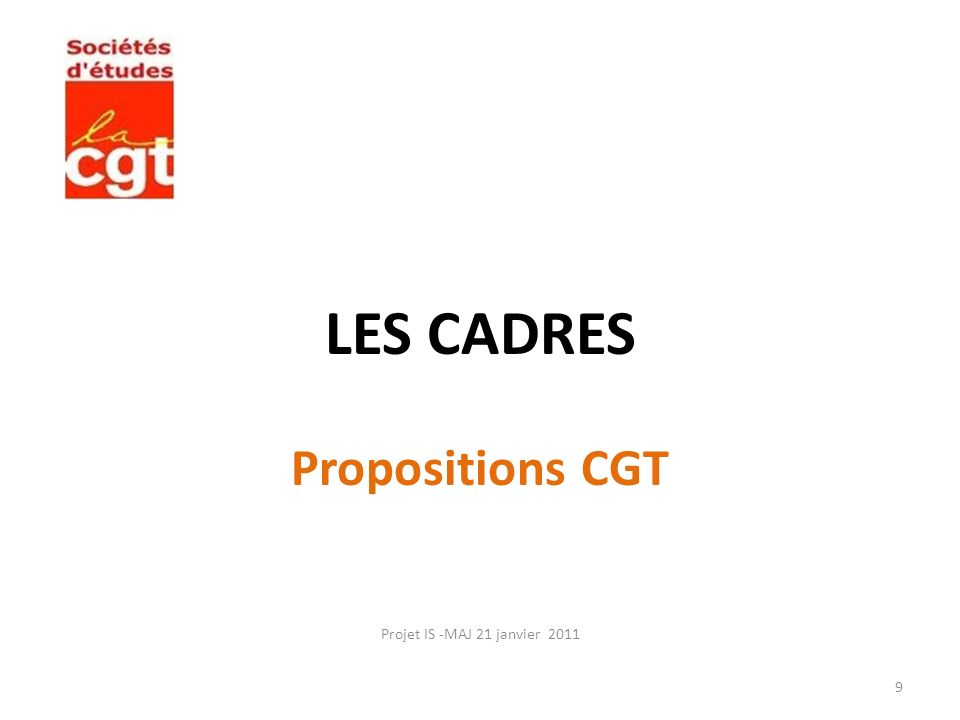 LES CADRES Propositions CGT