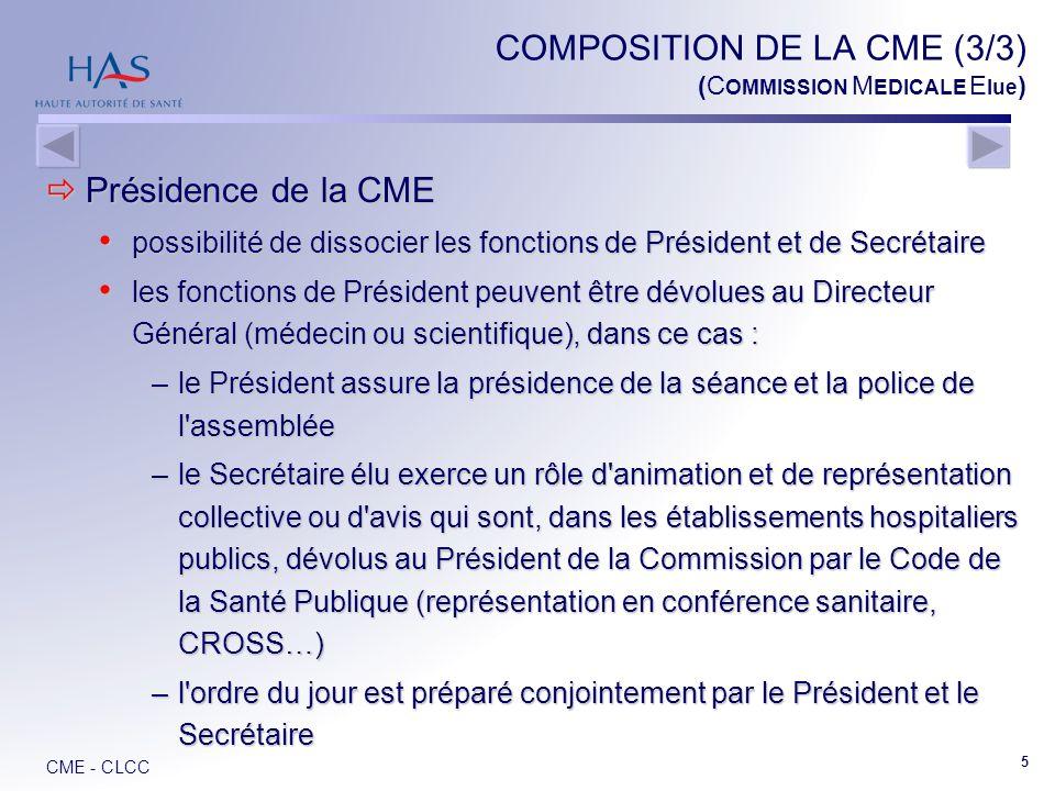 COMPOSITION DE LA CME (3/3) (COMMISSION MEDICALE Elue)