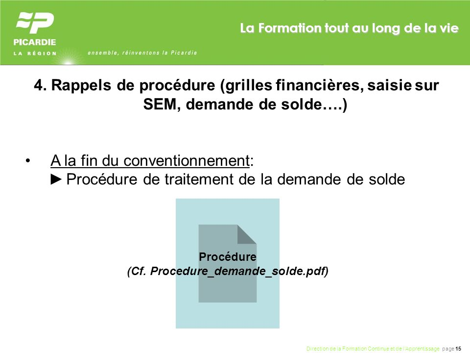 (Cf. Procedure_demande_solde.pdf)