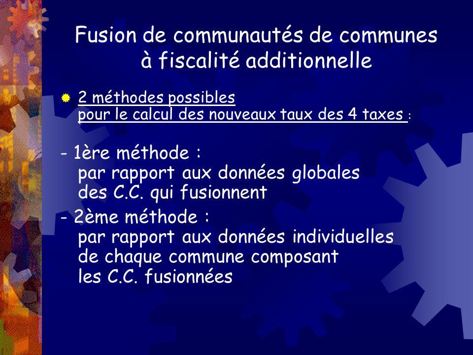 Fusion de communautés de communes à fiscalité additionnelle
