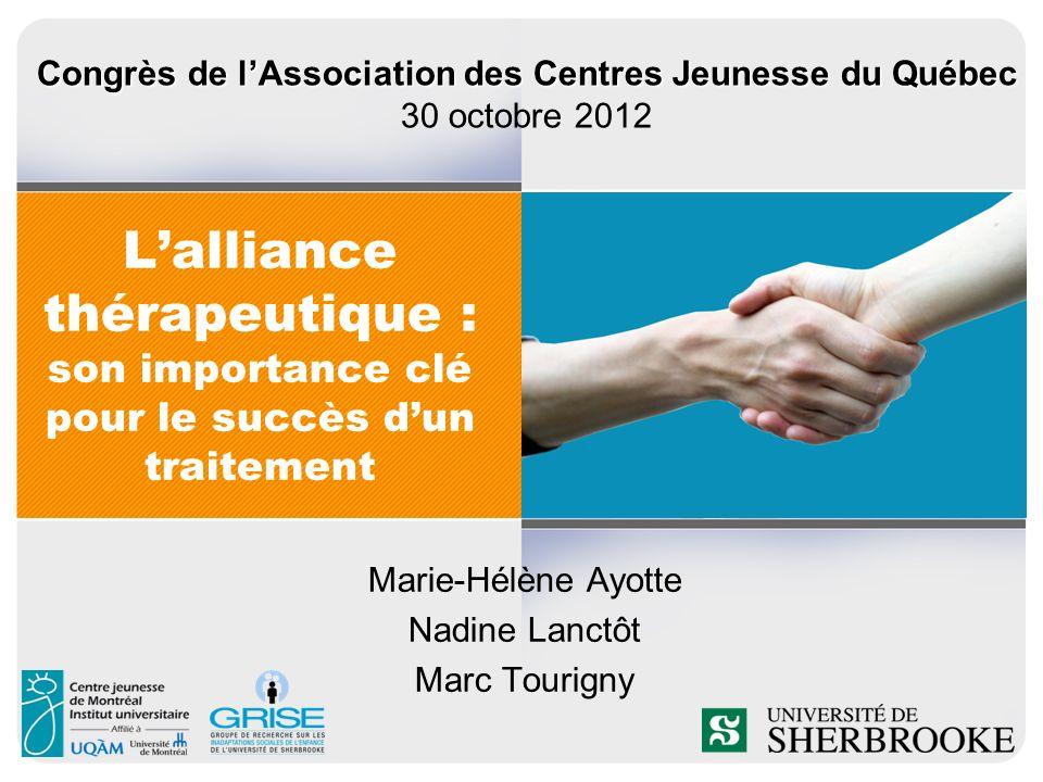 Marie-Hélène Ayotte Nadine Lanctôt Marc Tourigny
