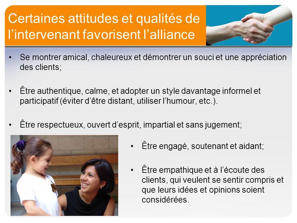 Certaines attitudes et qualités de l'intervenant favorisent l'alliance