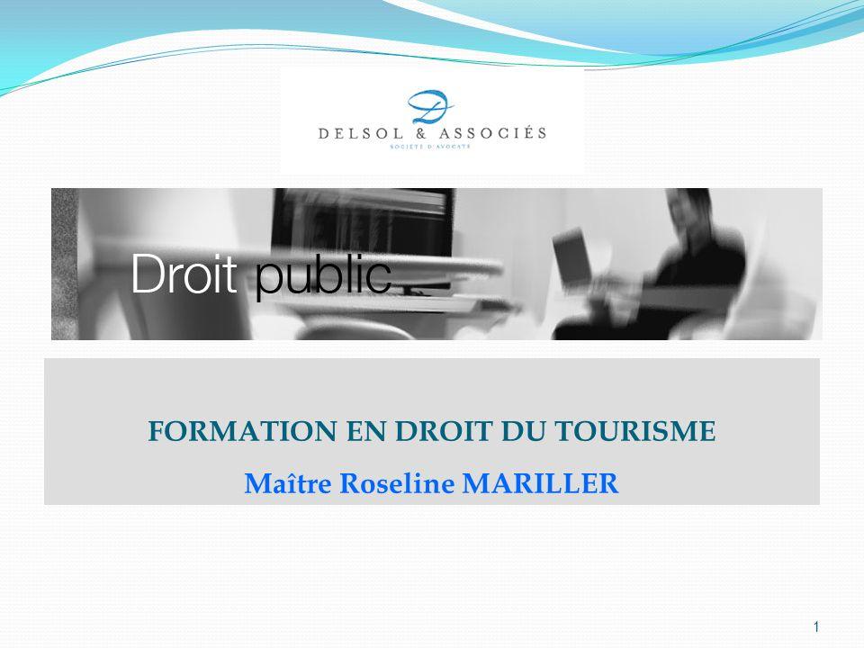 FORMATION EN DROIT DU TOURISME Maître Roseline MARILLER