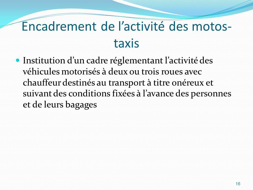 Encadrement de l'activité des motos-taxis