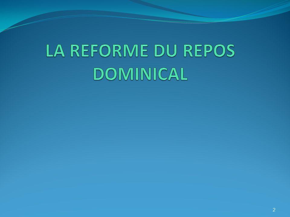 LA REFORME DU REPOS DOMINICAL