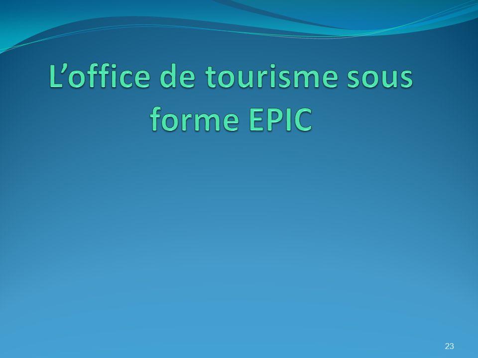 L'office de tourisme sous forme EPIC