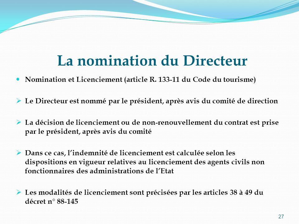 La nomination du Directeur