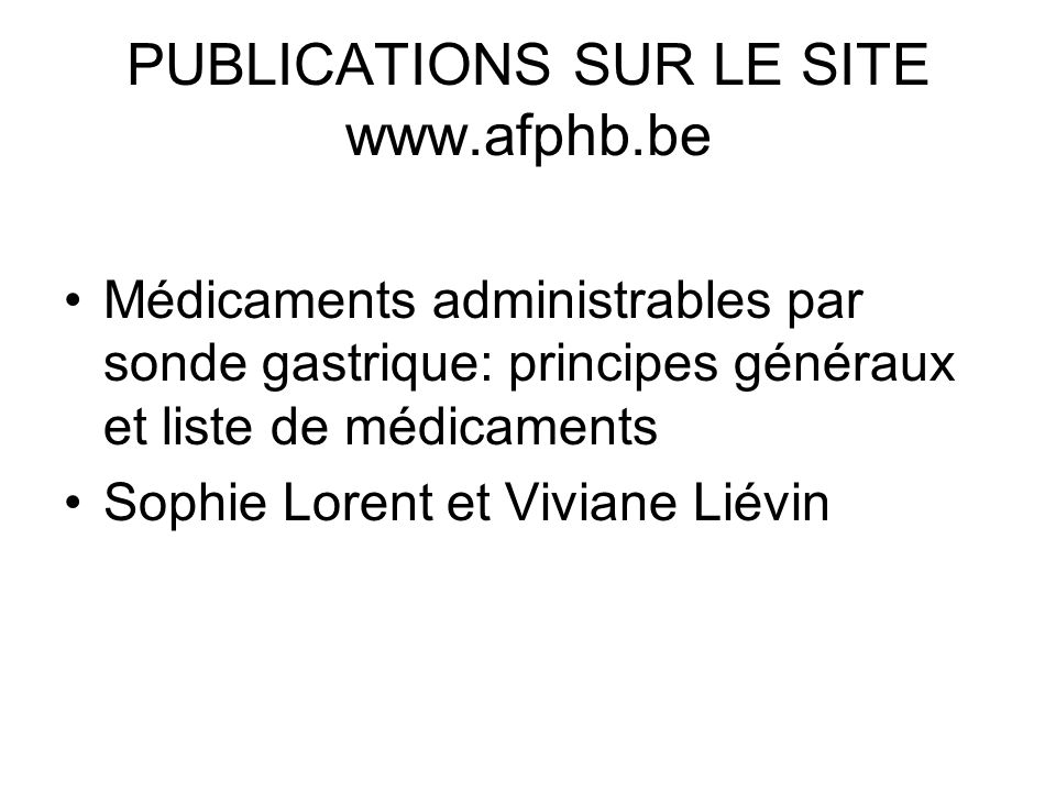 PUBLICATIONS SUR LE SITE www.afphb.be