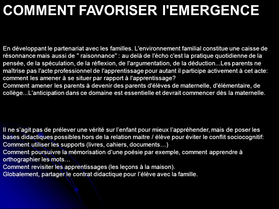 COMMENT FAVORISER l EMERGENCE