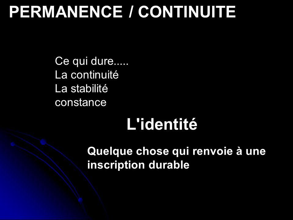 PERMANENCE / CONTINUITE