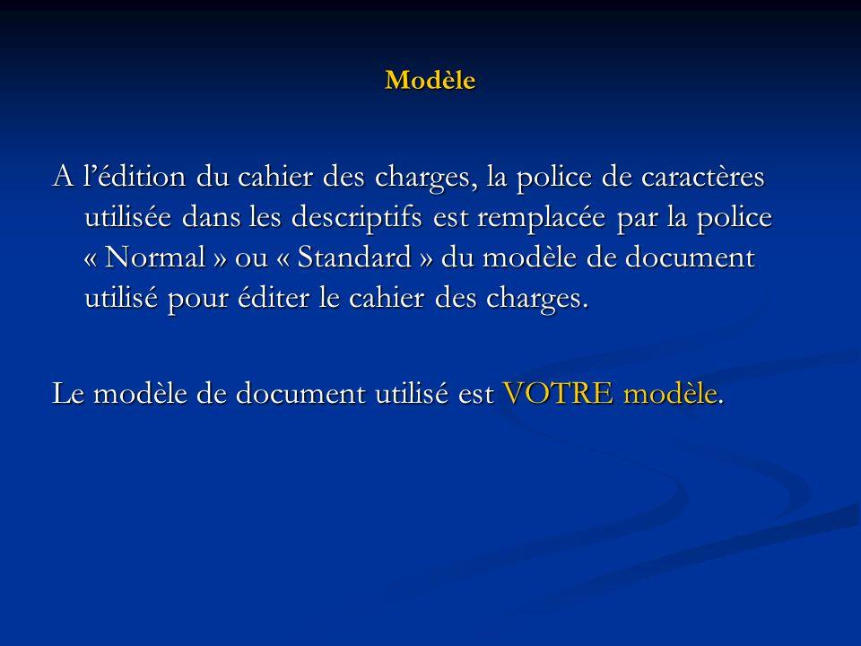 Le modèle de document utilisé est VOTRE modèle.