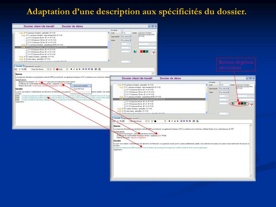 Adaptation d'une description aux spécificités du dossier.