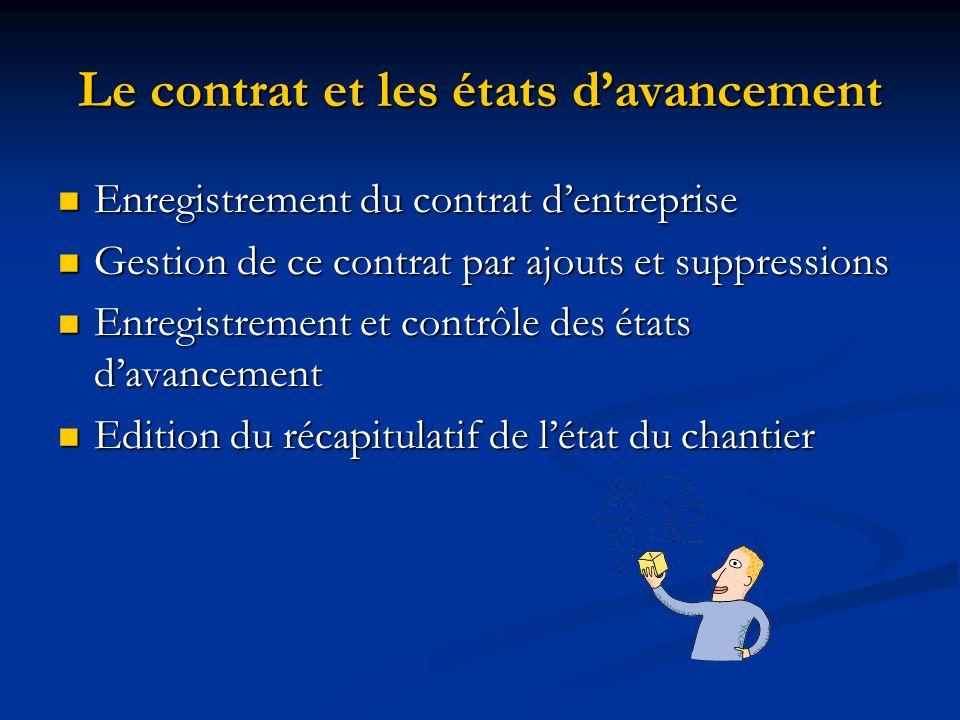Le contrat et les états d'avancement