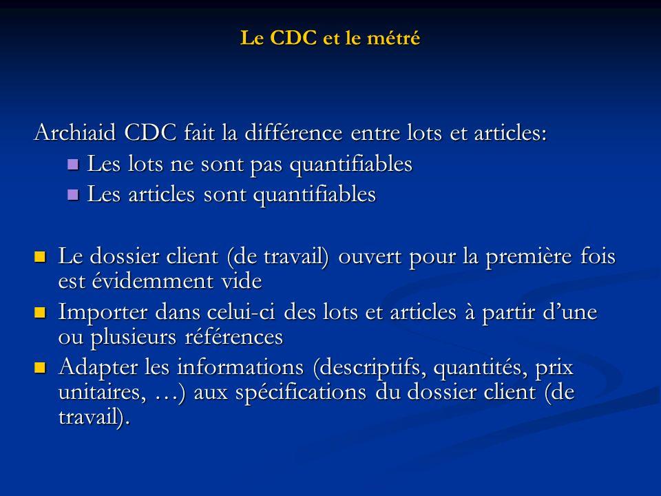 Archiaid CDC fait la différence entre lots et articles: